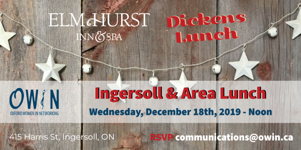 Ingersoll Networking Lunch at the Elm Hurst Inn & Spa - December 18th at noon
